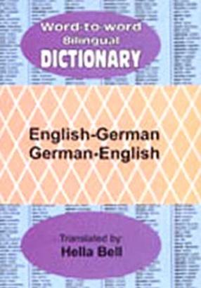 Word to Word Bilingual Dictionary: English-German, German-English
