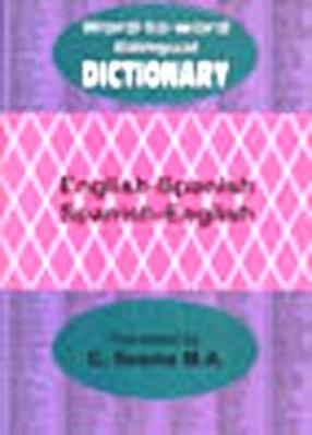Word to Word Bilingual Dictionary: English-Spanish, Spanish-English