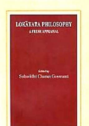 Lokayata Philosophy: A Fresh Appraisal