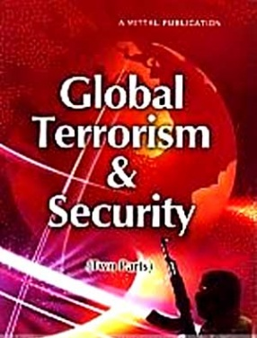 Global Terrorism and Security (In 2 Parts)