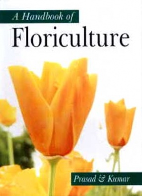 A Handbook of Floriculture