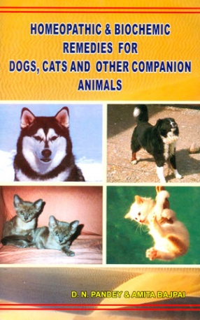 Homeopathic & Biochemic Remedies for Dogs, Cats and Other Companion Animals