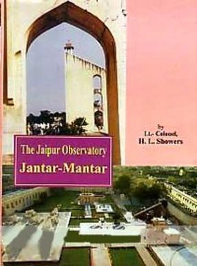 The Jaipur Observatory: Jantar-Mantar
