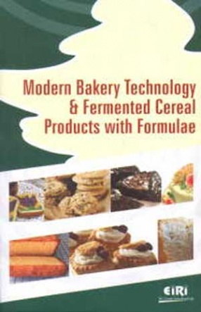 Modern Bakery Technology and Fermented Cereal Products with Formulae