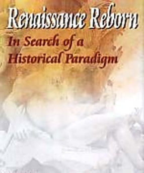 Renaissance Reborn: In Search of a Historical Paradigm