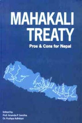 Mahakali Treaty: Pros and Cons for Nepal