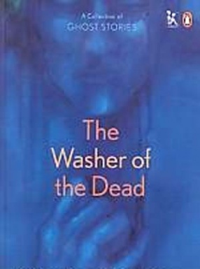 The Washer of the Dead: A Collection of Ghost Stories