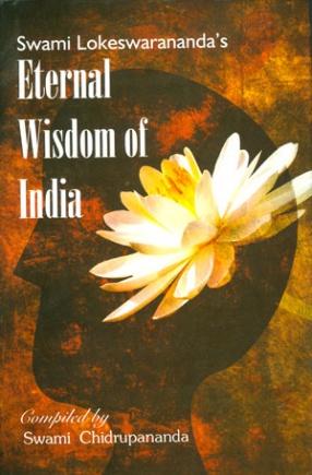 Swami Lokeswarananda's Eternal Wisdom of India