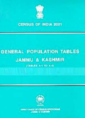 General Population Tables: Jammu & Kashmir (Tables A-1 to A-4)