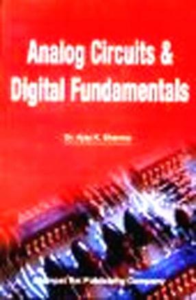 Analog Circuits and Digital Fundamentals