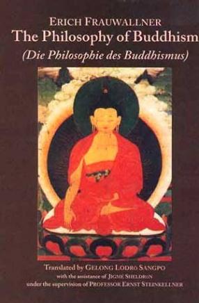 The Philosophy of Buddhism: Die Philosophie des Buddhismus