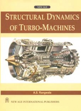 Structural Dynamics of Turbo-Machines
