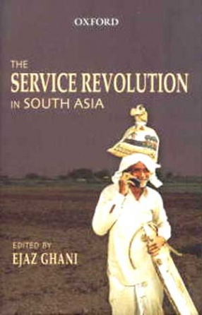 The Service Revolution in South Asia
