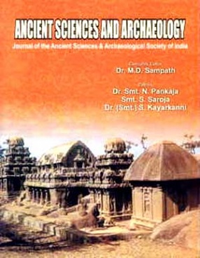Ancient Sciences and Archaeology: Journal of the Ancient Sciences and Archaeological Society of India, Volume 3