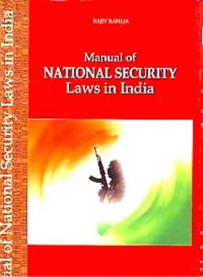 Manual of National Security Laws in India