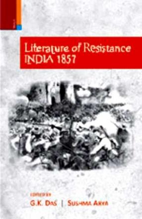 Literature of Resistance: India 1857