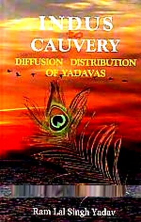 Indus to Cauvery: Diffusion and Distribution of Yadavas