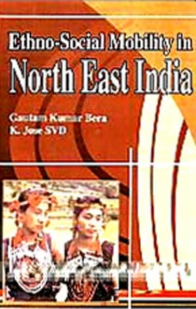 Ethno-Social Mobility in North East India