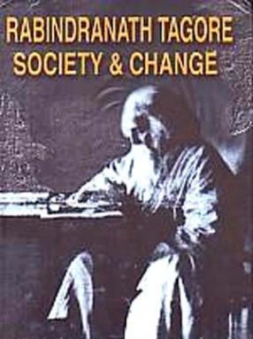 Rabindranath Tagore, Society and Change