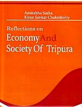 Reflections on Economy and Society of Tripura