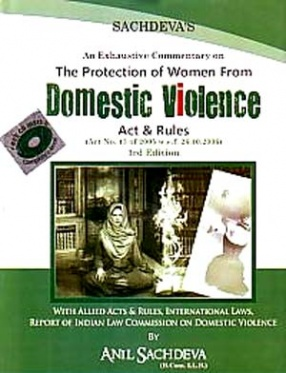 An Exhaustive Commentary on The Protection of Women from Domestic Violence Act