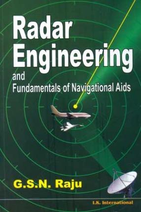 Radar Engineering and Fundamentals of Navigational Aids