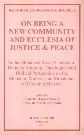 Dalit Minjung Theological Dialogue: On Being a New Community and Ecclesia of Justice and Peace