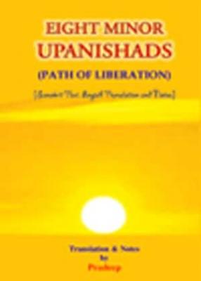 Eight Minor Upanishads: Path of Liberation