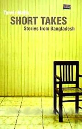 Short Takes: Stories from Bangladesh