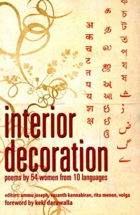 Interior Decoration: Poems by 54 Women from 10 Languages