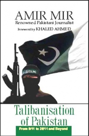 Talibanisation of Pakistan: From 9/11 to 26/11 and Beyond