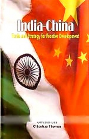 India-China: Trade and Strategy for Frontier Development