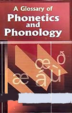 A Glossary of Phonetics and Phonology