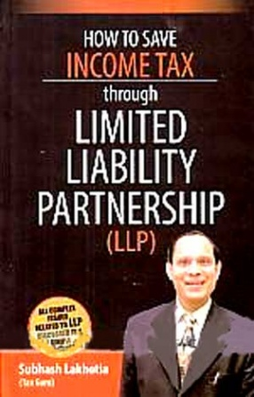 How to Save Income-Tax through Limited Liability Partnership (LLP)