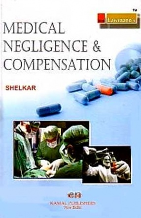Law Relating to Medical Negligence and Compensation