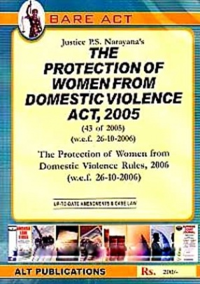 Justice P.S. Narayana's The Protection of Women from Domestic Violence Act, 2005