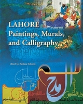 Lahore: Paintings, Murals and Calligraphy