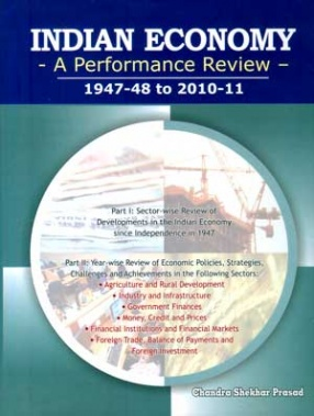 Indian Economy: A Performance Review, 1947-48 to 2010-11