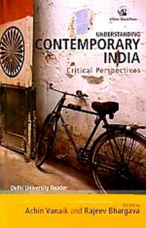 Understanding Contemporary India: Critical Perspectives: Delhi University Reader