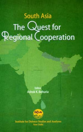 South Asia: The Quest for Regional Cooperation