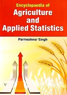 Encyclopaedia of Agriculture and Applied Statistics
