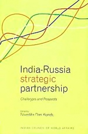 India-Russia Strategic Partnership: Challenges and Prospects
