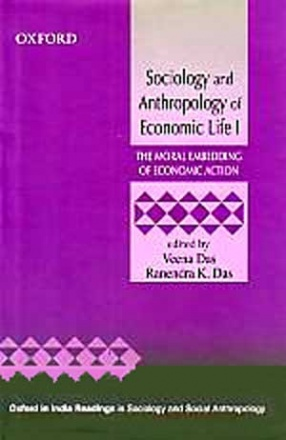 Sociology and Anthropology of Economic Life, Volume 1
