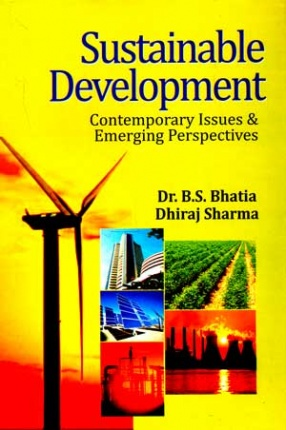 Sustainable Development: Contemporary Issues and Emerging Perspectives