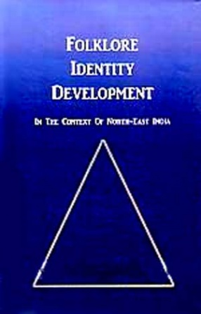 Folklore Identity Development: In the Context of North-East India