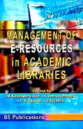 Management of E-Resources in Academic Libraries