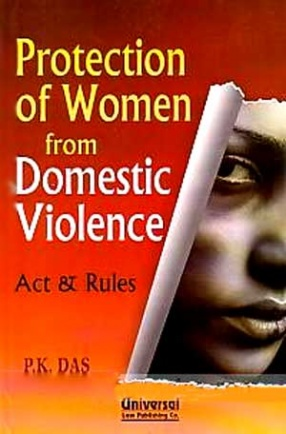 Protection of Women from Domestic Violence: Act & Rules