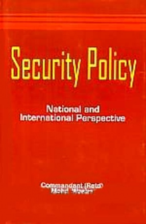 Security Policy: National and International Perspective