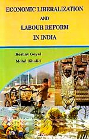 Economic Liberalisation and Labour Reform in India