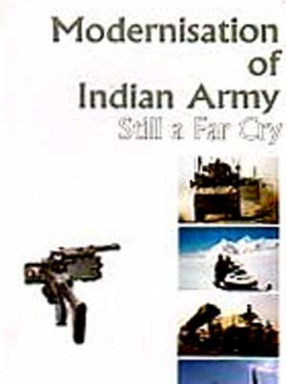 Modernisation of Indian Army: Still a Far Cry